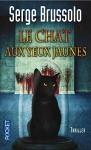 """Couverture du livre : """"Le chat aux yeux jaunes"""""""