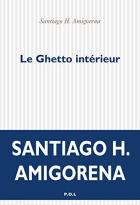 """Couverture du livre : """"Le ghetto intérieur"""""""