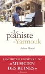 """Couverture du livre : """"Le pianiste de Yarmouk"""""""