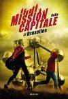 """Couverture du livre : """"Mission capitale : #Bruxelles"""""""