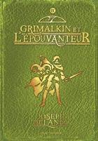 """Couverture du livre : """"Grimalkin et l'épouvanteur"""""""