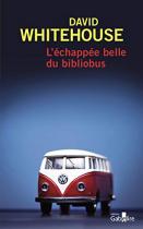 """Couverture du livre : """"L'échappée belle du bibliobus"""""""