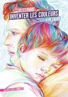"""Couverture du livre : """"Inventer les couleurs"""""""