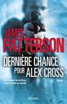 """Couverture du livre : """"Dernière chance pour Alex Cross"""""""