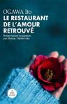 """Couverture du livre : """"Le restaurant de l'amour retrouvé"""""""