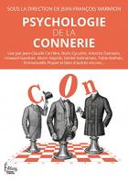 """Couverture du livre : """"Psychologie de la connerie"""""""