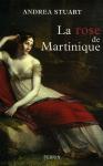 """Couverture du livre : """"La rose de Martinique"""""""