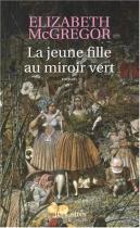 """Couverture du livre : """"La jeune fille au miroir vert"""""""