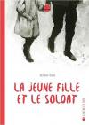 """Couverture du livre : """"La jeune fille et le soldat"""""""