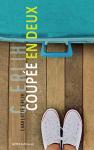 """Couverture du livre : """"Coupée en deux"""""""