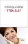 """Couverture du livre : """"Trembler"""""""
