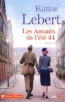 """Couverture du livre : """"Les amants de l'été 44"""""""