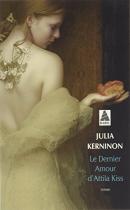 """Couverture du livre : """"Le dernier amour d'Attila Kiss"""""""