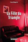 """Couverture du livre : """"La fille du triangle"""""""