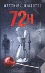 """Couverture du livre : """"72h"""""""