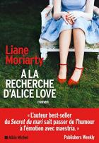 """Couverture du livre : """"À la recherche d'Alice Love"""""""