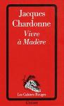 """Couverture du livre : """"Vivre à Madère"""""""