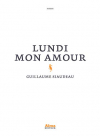 """Couverture du livre : """"Lundi mon amour"""""""