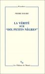 """Couverture du livre : """"La vérité sur """"Dix petits nègres"""""""""""
