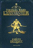 """Couverture du livre : """"Thomas Ward l'épouvanteur"""""""