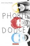 """Couverture du livre : """"Phobie douce"""""""