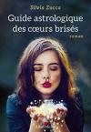 """Couverture du livre : """"Guide astrologique des coeurs brisés"""""""