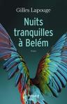 """Couverture du livre : """"Nuits tranquilles à Bélem"""""""