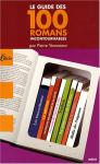 """Couverture du livre : """"Le guide des 100 romans incontournables"""""""
