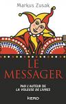 """Couverture du livre : """"Le messager"""""""
