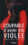 """Couverture du livre : """"Coupable d'avoir été violée"""""""