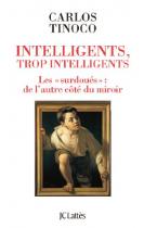 """Couverture du livre : """"Intelligents, trop intelligents"""""""