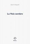 """Couverture du livre : """"La voix sombre"""""""