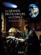 """Couverture du livre : """"Les grands découvreurs de l'espace"""""""