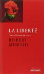 """Couverture du livre : """"La liberté ou le pouvoir de créer"""""""
