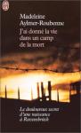 """Couverture du livre : """"J'ai donné la vie dans un camp de la mort"""""""
