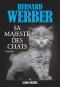 """Couverture du livre : """"Sa majesté des chats"""""""