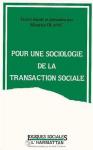 """Couverture du livre : """"Pour une sociologie de la transaction sociale"""""""