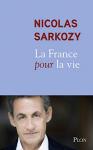"""Couverture du livre : """"La France pour la vie"""""""