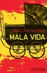 """Couverture du livre : """"Mala Vida"""""""