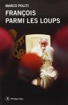 """Couverture du livre : """"François parmi les loups"""""""