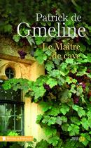 """Couverture du livre : """"Le maître de cave"""""""