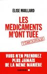 """Couverture du livre : """"Les médicaments m'ont tuée"""""""