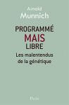 """Couverture du livre : """"Programmé mais libre"""""""