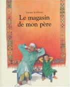 """Couverture du livre : """"Le magasin de mon père"""""""