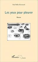 """Couverture du livre : """"Les yeux pour pleurer"""""""