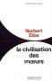 """Couverture du livre : """"La civilisation des moeurs"""""""