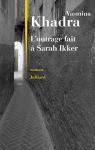 """Couverture du livre : """"L'outrage fait à Sarah Ikker"""""""