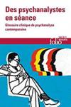 """Couverture du livre : """"Des psychanalystes en séance"""""""