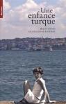 """Couverture du livre : """"Une enfance turque"""""""