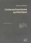 """Couverture du livre : """"L'interactionnisme symbolique"""""""